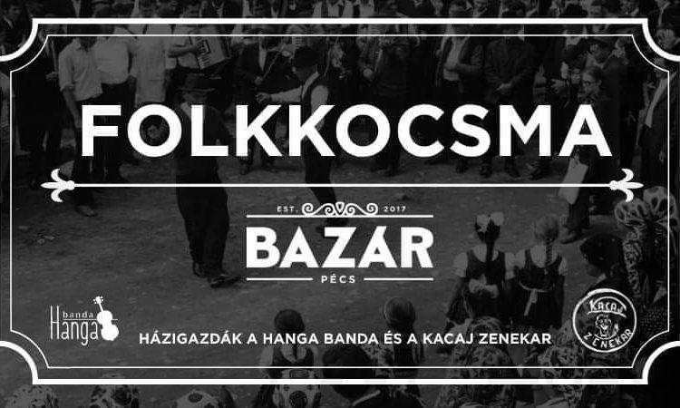 Bazár Pécs előszilveszter folkkocsma